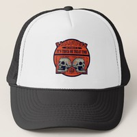 Halloween Its Trick or Treat Time Trucker Hat