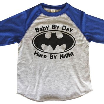 Baby By Day Hero By Night - Kids Baseball Tee Boys or Girls.