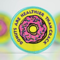 Donuts are Healthier than Crack... Patch.
