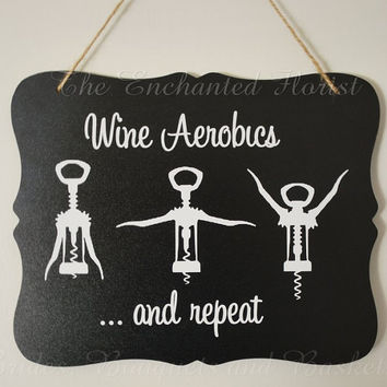 Wine aerobics sign, chalkboard, Wine sign, funny chalkboard signs, funny kitchen signs, black and white, blackboard print