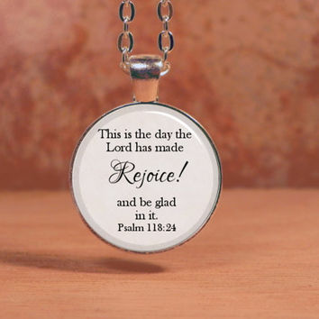 "Psalm 118 ""Rejoice!"" Bible Spiritual Pendant Necklace Inspiration Jewelry"