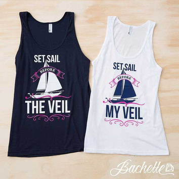 Nautical bachelorette Party Tank tops - Set Sail Before My/The Veil