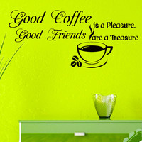 Wall Vinyl Decal Good Coffee is a Pleasure, Good Friends are a Treasure Quote Home Wall Decor Sticker Mural Design Kitchen Cafe Z486