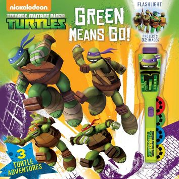 Green Means Go! (Teenage Mutant Ninja Turtles)