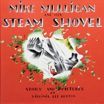 Mike Mulligan and His Steam Shovel: Story and Pictures (Sandpiper Books) Library Binding – April 9, 2009