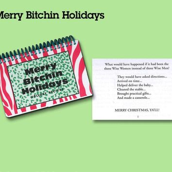 """ Merry Bitchin Holidays"" Cookbook"