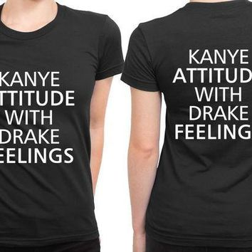 ESBP7V Kanye And Drake Attitude Feelings 2 Sided Womens T Shirt