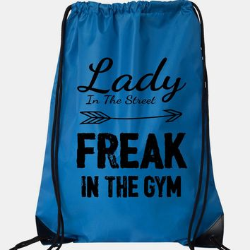 """Drawstring Gym Bag  """"Lady In The Street Freak In the Gym""""  Funny Workout Squatting Gift"""