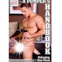 A Pumper's Handbook:Enlarging Your Penis