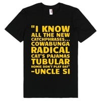 Catchphrases from Uncle Si-Unisex Black T-Shirt