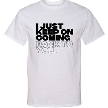 "Louis Tomlinson / Bebe Rexha ""I just keep on coming back to you"" T-Shirt"