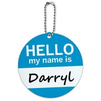 Darryl Hello My Name Is Round ID Card Luggage Tag