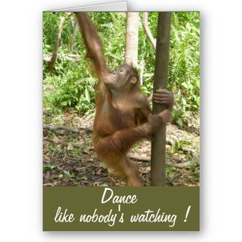 Dance Like Nobody's Watching Cute Birthday Cards from Zazzle.com