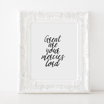 BIBLE VERSE,Great Are Your Mercies Lord,Scripture Art,Inspirational Words,Lovely Words,best Words,Home Decor,Room Decor,Typography Poster