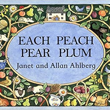 Each Peach Pear Plum board book (Viking Kestrel Picture Books) Board book – September 1, 1999