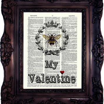 BEE my VALENTINE Dictionary art print Bee Vintage Art Print on Book Page Bee Art print Bee Wall art Decor Valentine Day Gift Idea C:594