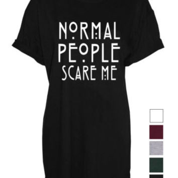 Normal people scare me UNISEX top Tshirt visit shop GOT fan art | eBay