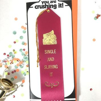 Single and Slaying it Award and Card in