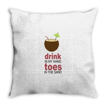 drink in my hand Throw Pillow