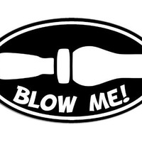 Oval Blow Me Duck Hunting Whistle Sticker