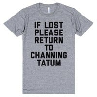 If Lost Please Return To Channing Tatum-Athletic Grey T-Shirt