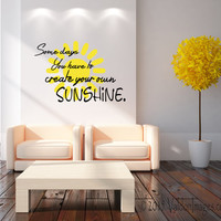 Create your own sunshine wall decal, quote wall decal, word wall decal,  dorm room decor, teen room decor, boho wall decal, bohemian decal