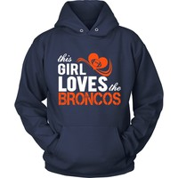 This Girl Loves The Broncos