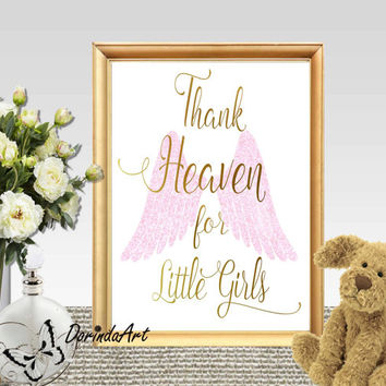 Gold and pink Girls nursery quote print Nursery wall art Thank heaven for little girls printable Angel wings bedroom decor 11x14 8x10 5x7
