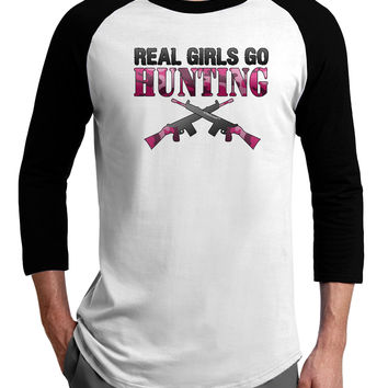 Real Girls Go Hunting Adult Raglan Shirt