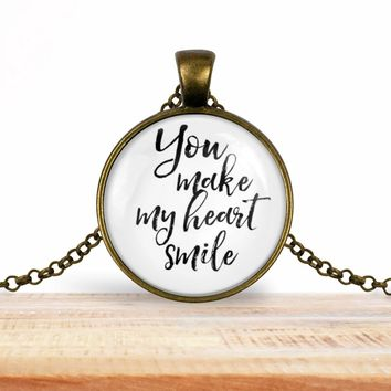 "Valentine's pendant necklace, ""You make my heart smile"", choice of silver or bronze, key ring option"