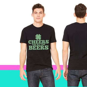 CHEERS for all the BEERS T-shirt