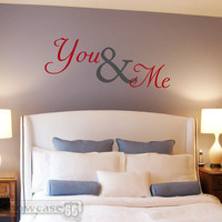 You & Me - Vinyl Wall Art - FREE Shipping - Romantic Wall Decal