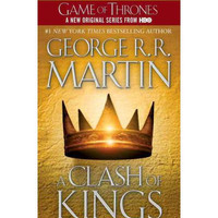 A Clash of Kings: Song of Ice and Fire By (author) George R. R. Martin