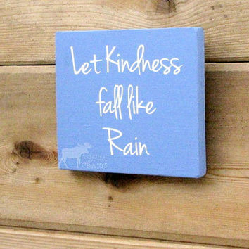 "Kindness wall art - wood 6""x6"" wall art,kindness, positive wall art, blue, handpainted, let kindness fall like rain"