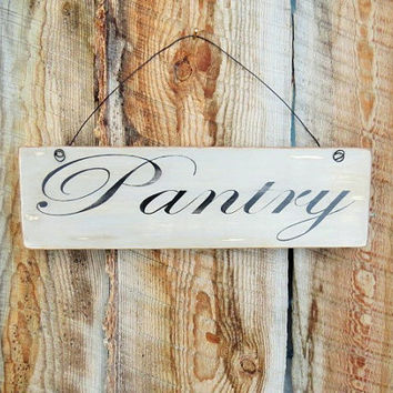 Pantry Sign Kitchen Sign Distressed Pantry Sign Wall Hanging Montana Made French Farmhouse Decor French Country Decor Shabby Chic Kitchen