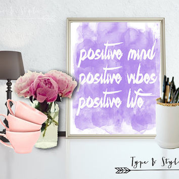 Inspirational Positive Vibes Print - Art - Canvas - Poster - Print - Typography - wall art home decor - framed art - Digital Download files