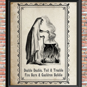 Witch Art Print Primitive Steampunk Cauldron Macbeth Spells Double Double Toil Trouble Printable Halloween Home Office Wall Decor Potion
