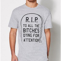 RIP To All The Bitches T Shirt - Spencer's