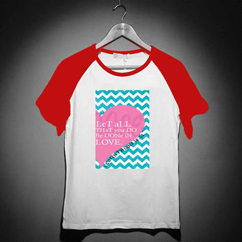 Pink Heart Chevron Bible 1 Corinthians - Short Sleeve Raglan - White Red - White Blue - White Black XS, S, M, L, XL, AND 2XL *02*