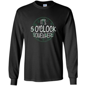Its 5 OClock Somewhere St. Paddys Day T-Shirt