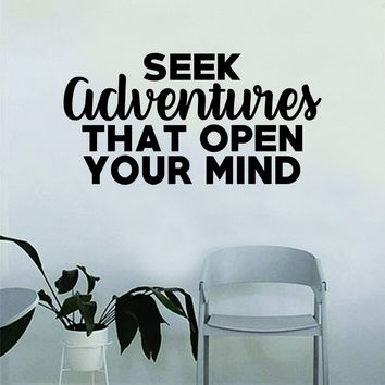 Seek Adventures that Open Your Mind Quote Wall Decal Sticker Room Bedroom Art Vinyl Decor Decoration Teen Inspirational Adventure Travel Mountains Explore Wanderlust