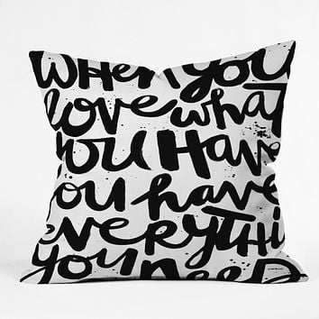 Kal Barteski If You Love Throw Pillow
