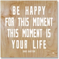 This Moment by Artist Lisa Weedn Wood Sign