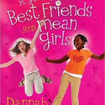 A Girl's Guide to Best Friends and Mean Girls (Secret Keeper Girl)