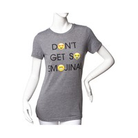Womens Don't Be So Emojinal Tee