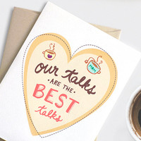 Mothers Day Card - Our Talks Are the Best Talks - Tea Coffee Card