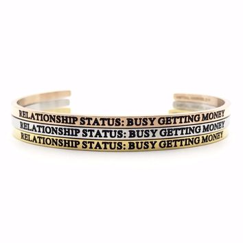 Relationship Status: Busy Getting Money Bangle