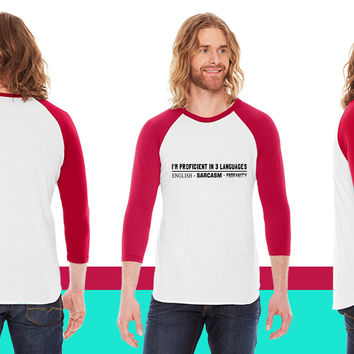 Proficient in 3 Languages American Apparel Unisex 3/4 Sleeve T-Shirt