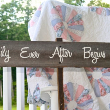 Wedding Sign - Happily Ever After Begins Here - Wooden, Rustic, Reclaimed Lumber, Photo Prop