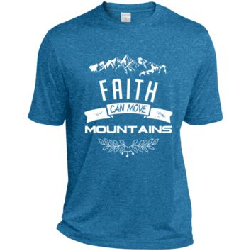 Faith Can Move Mountains Tall Heather Dri-Fit Moisture-Wicking T-Shirt